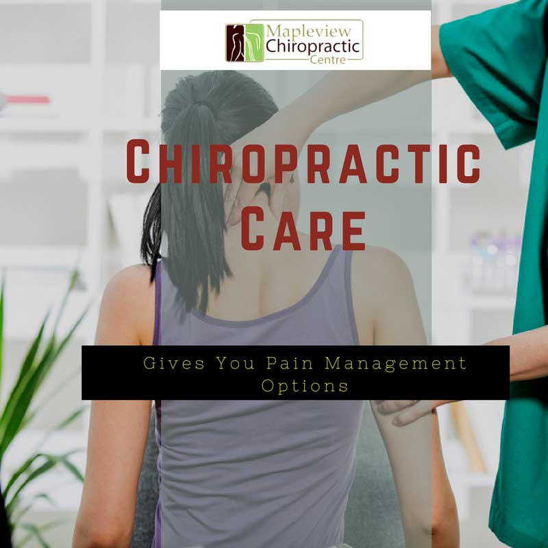 Chiropractic Care Gives You Pain Management Options