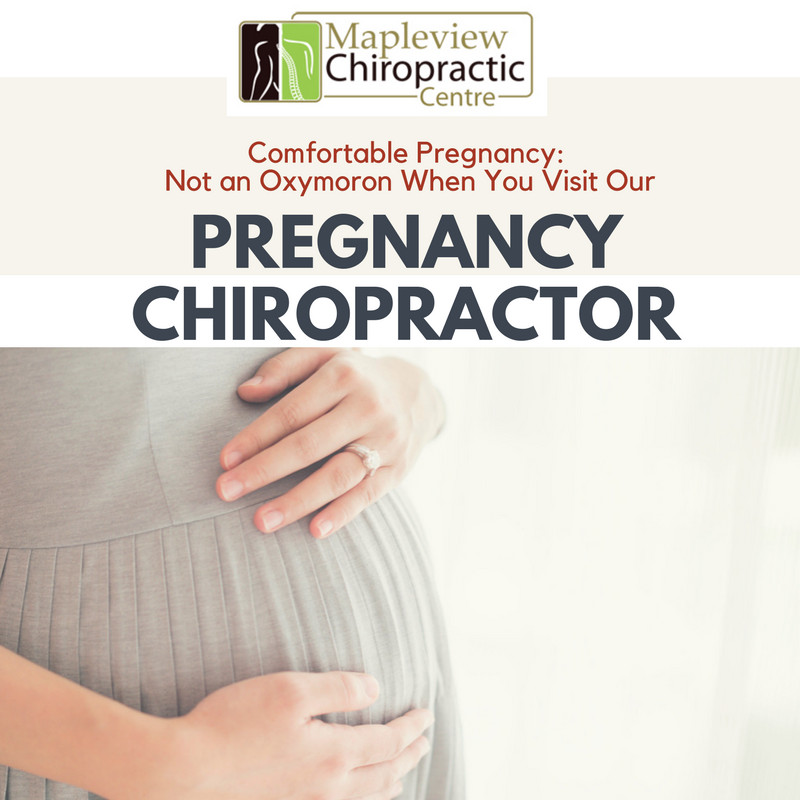 Comfortable Pregnancy: Not an Oxymoron When You Visit Our Pregnancy Chiropractor