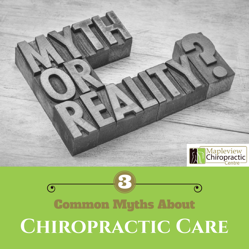 3 Common Myths About Chiropractic Care